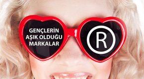 Gençlerin aşık olduğu markalar açıklandı